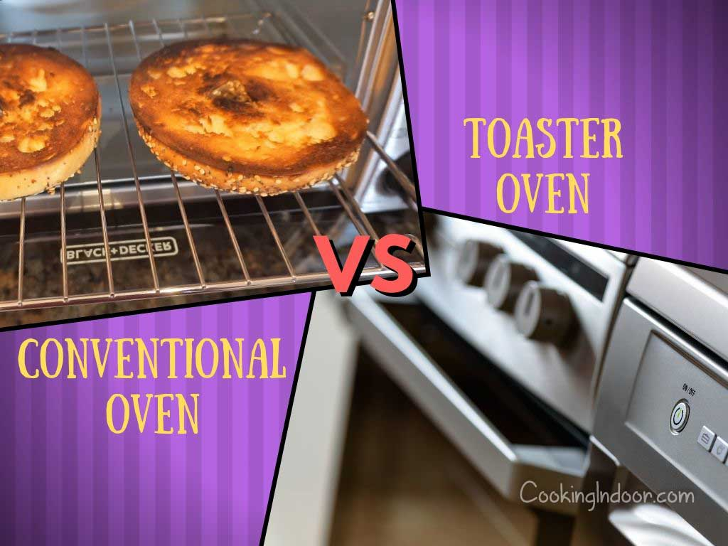 Conventional oven vs toaster oven
