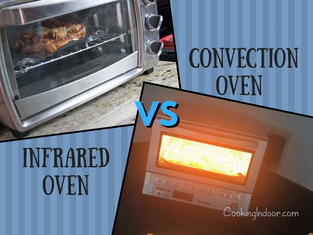 Infrared vs convection toaster oven