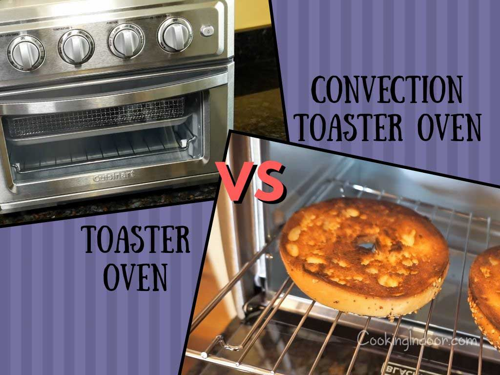 Toaster oven vs convection toaster oven