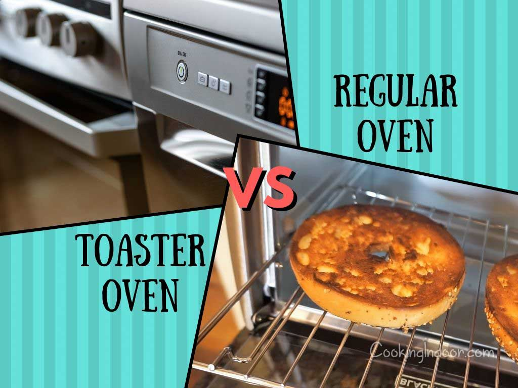 Toaster oven vs regular oven