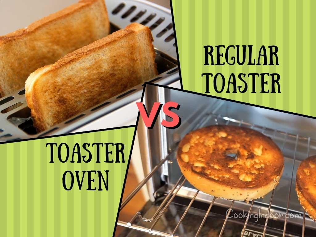 Toaster oven vs. regular toaster