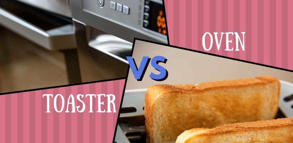 Toaster vs oven